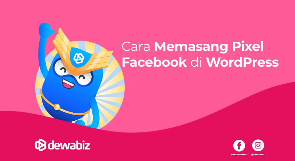Cara Memasang Pixel Facebook di WordPress