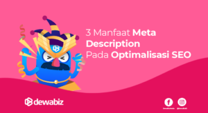 3 Manfaat Meta Description Pada Optimalisasi SEO