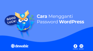 Cara Mengganti Password WordPress di DewaBiz